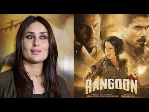 Kareena Kapoor Khan Speaks Up On Unique Story Of Rangoon