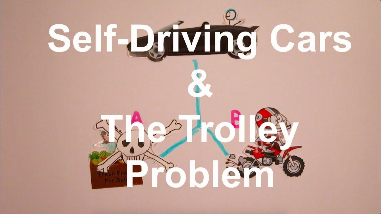 The Trolley Problem Self Driving Cars