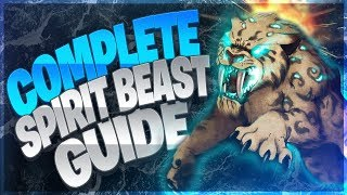COMPLETE SPIRIT BEAST GUIDE!! HUNTER PETS IN BFA!! World Of Warcraft 8.0.1
