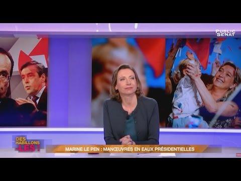 Marine Le Pen : manœuvres en eaux présidentielles - Déshabillons-les (11/03/2017)