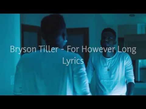 Bryson Tiller - For However Long Lyrics