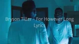 Bryson Tiller - For However Long Lyrics