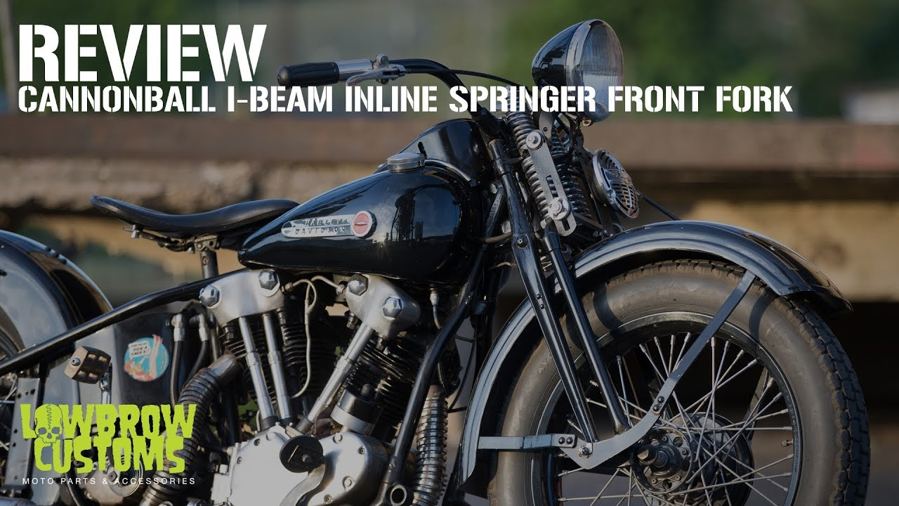Review - Cannonball I-Beam Inline Springer Front Fork for Custom Motorcycles