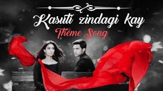 Kasauti Zindagi Ki 2 Title Song Lyrics – Parth Samthan