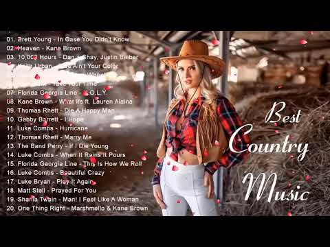 New Country Songs 2020 Best Country Songs 2020 Country Music Playlist 2020 Youtube