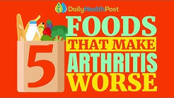 5 Worst Foods For Arthritis And Joint Pain