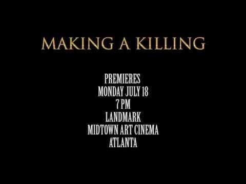 """""""Making A Killing"""" - Trailer for 48HR Film Project - 7.18.2016"""