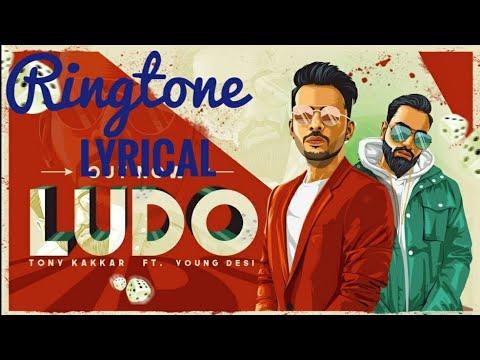 ludo-song-|-lyrical-ringtone-|tony-kakkar-ft.-young-desi-|-free-download
