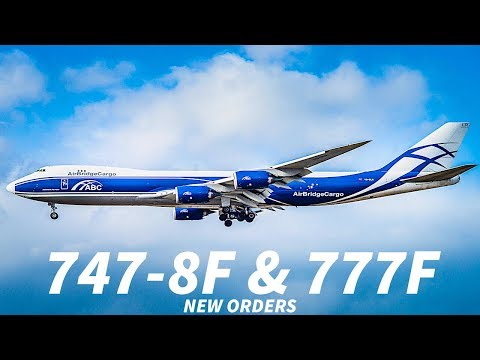 BOEING 747-8F and BOEING 777F Receives NEW ORDERS