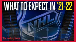 What To Expect From The 2021-22 NHL Season