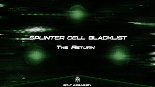 Splinter Cell: Blacklist - The Return (Montage#5)