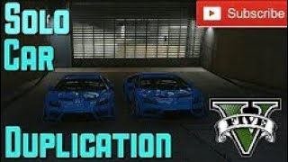 Gta V - [NEW] EASY *Solo* Car Duplication Glitch ! (NO FACILITY Required) *Xbox One & PS4* [1.42]