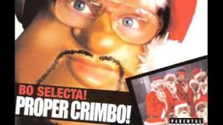 Bo Selecta - Proper Crimbo