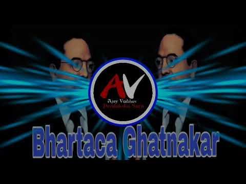 Bhartaca Ghatnakar (Halgi Mix Dj) (DJ AV SURJI) MoBiLe KiDa.C