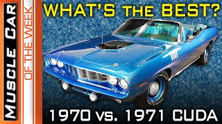 1970 and 1971 Plymouth Cudas -  Which is the best? Muscle Car Of The Week Episode #355
