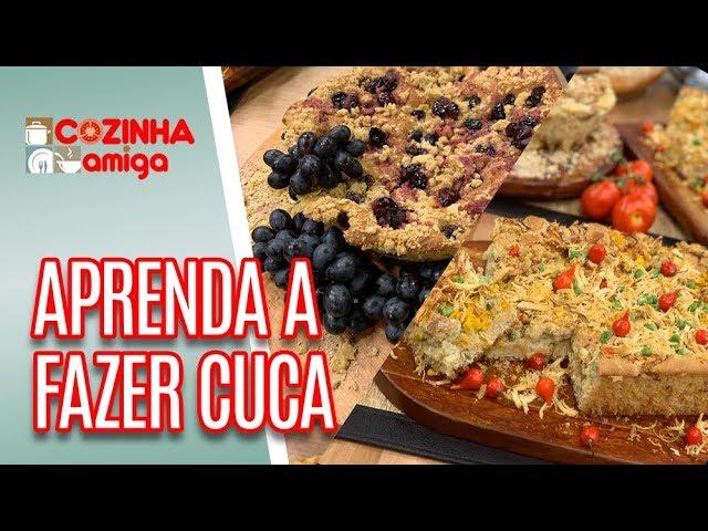 2 receitas SABOROSAS de Cuca (Doce e Salgada) - Patrícia Gonçalves | Cozinha Amiga (23/01/19)