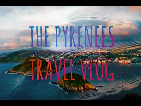 The Pyrenees | Mini Travel Vlog