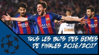 Ligue des champions, tous les buts des 8émes de finale 2016/2017