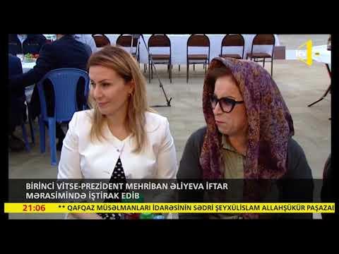 Birinci Vitse-prezident Mehriban Əliyeva Iftar Mərasimində Iştirak Edib