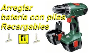 reparar bateria taladro atornillador bosch con pilas AA recargables