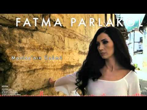 Fatma Parlakol - Manisa'nın Üzümü [ Sevda © 2015 Z Ses Görüntü ]
