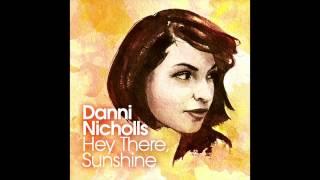Danni Nicholls - Hey There, Sunshine