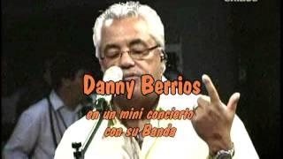 Danny Berrios en concierto con su Banda por ENLACE