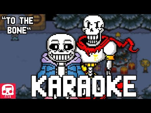 "Sans and Papyrus Song KARAOKE by JT Music ""To The Bone"""