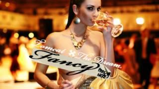 "Tomcat - ""Fancy"" ft The Dream"