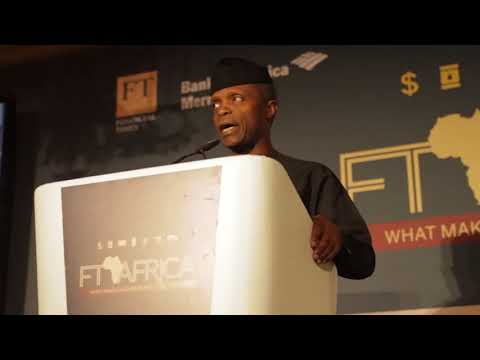 Prof. Yemi Osinbajo at the Financial Times Africa Summit; What Makes Africa Work (Full Speech)