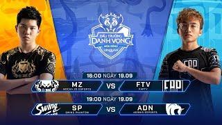 MZ vs FTV | SP vs ADN [Vòng 13 - 19.09] - Đấu Trường Danh Vọng Mùa Đông 2019