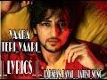 YAARA TERI YAARI || LYRICS ||   DARSHAN RAVAL || LATEST SONG