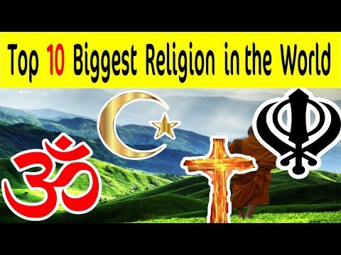 10 Most Powerfull Religion in the World