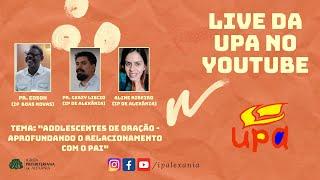 Live da UPA - Pr. Edson Caetano