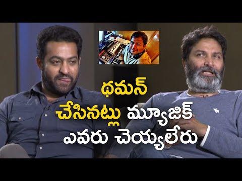 Jr NTR & Trivikram About Thaman SS @Aravinda Sametha Team Hilarious interview