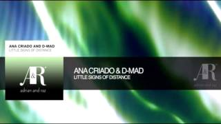 Ana Criado and D Mad   Little Signs of distance Original Mix