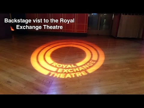 Royal Exchange Theatre vist