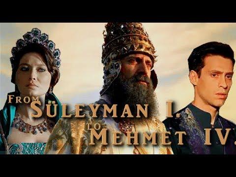 From Süleyman I. to Mehmet IV.