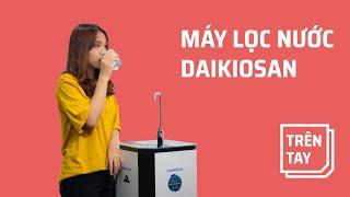 Trên tay máy lọc nước phong thủy RO Daikiosan, Makano dòng thông minh