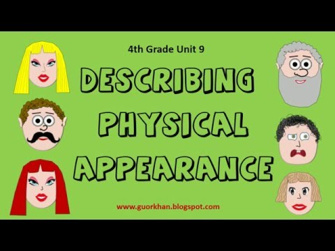 Describing Physical Appearance / Part I - 4th Grade Unit 9
