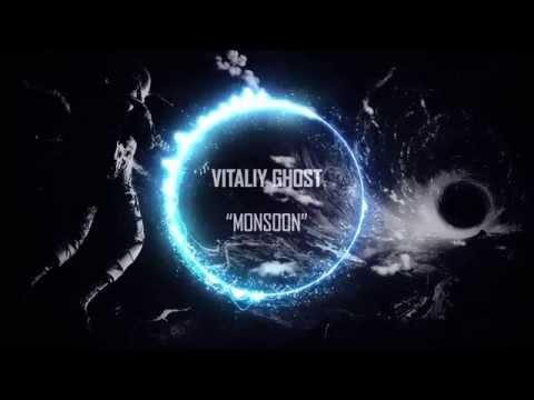 Vitaliy Ghost - Monsoon