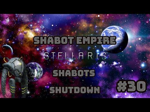 Shabot Empire - Part 30 - Shabots Shutdown - Stellaris |