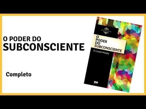 O PODER DO SUBCONSCIENTE   ÁUDIO BOOK COMPLETO