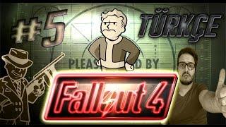 Fallout 4 | Türkçe Oynanış | #5 - Adam füze atar, biz sapan!