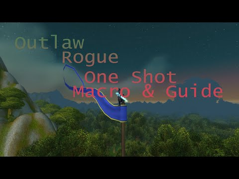 World of Warcraft: Legion Outlaw rogue One shot macro & Guide