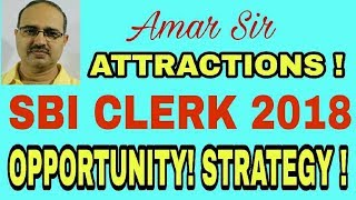SBI CLERK 2018 | Notification is Out | How much Opportunity | Strategy