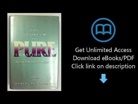 Download The Problem of Pure Consciousness: Mysticism and Philosophy [P.D.F]