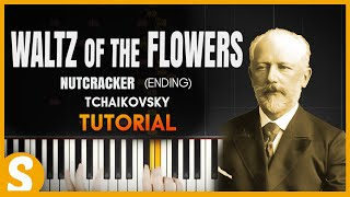 "How to play ""WALTZ OF THE FLOWERS"" (Ending) by Tchaikovsky 
