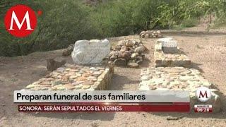 Preparan funeral de la familia LeBarón en Sonora