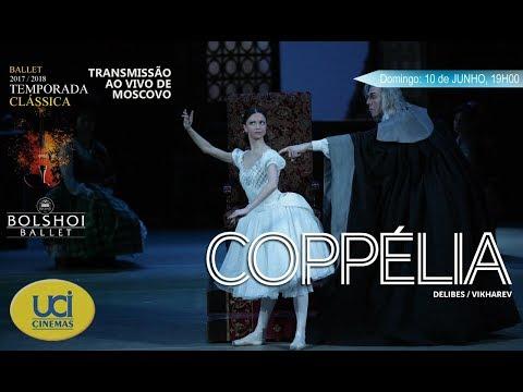 Coppélia - Ballet Bolshoi - Trailer Oficial UCI Cinemas